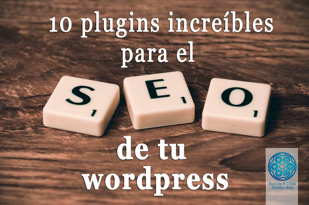 10 plugins increíbles para el SEO de tu WordPress