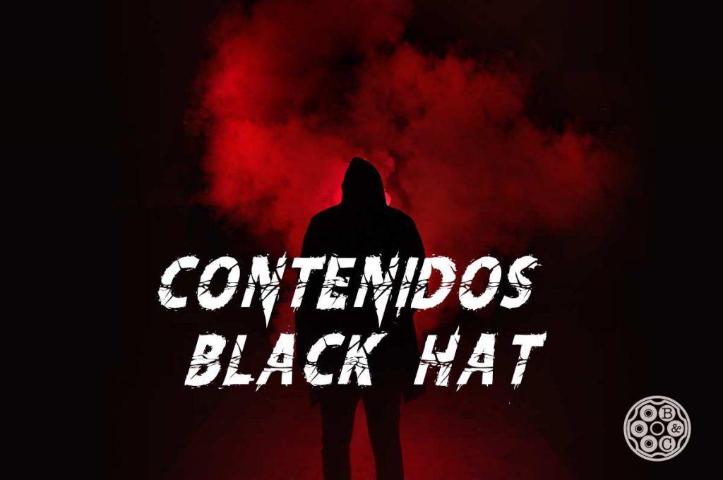 contenido black hat